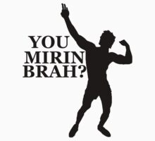 Zyzz You Mirin Brah? Black by ZyzzShirts