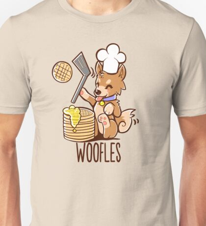 I'm making woofles Unisex T-Shirt