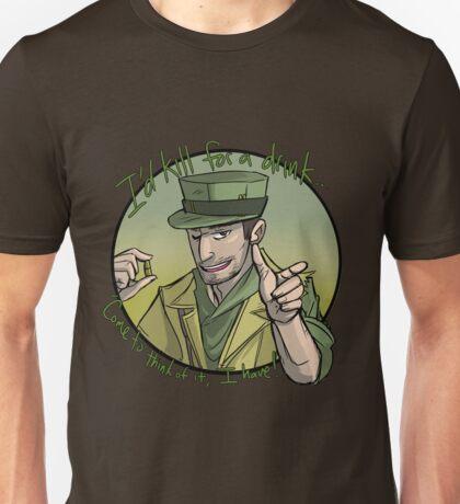 MacCready - I'd Kill for a Drink! Unisex T-Shirt