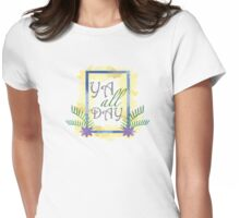 YA all day Womens Fitted T-Shirt
