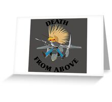 Death From Above Greeting Card