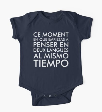 Thinking in French and Spanish White Text One Piece - Short Sleeve