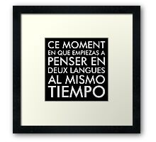 Thinking in French and Spanish White Text Framed Print