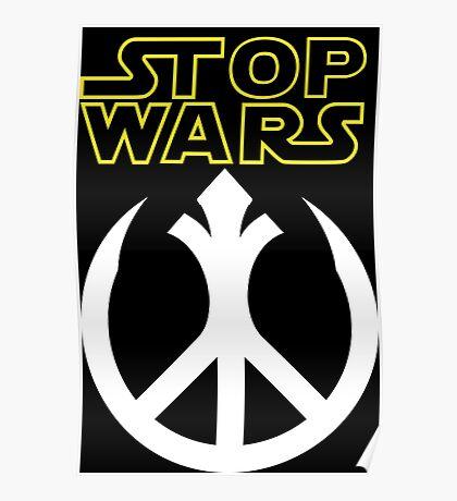 STOP WARS: rebel peace insignia  Poster
