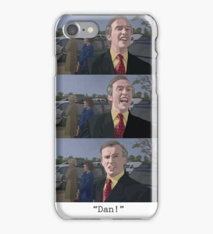 "Alan Partridge - ""Dan!"" iPhone Case/Skin"