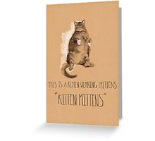 Kitten Mittens Greeting Card