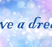 I Have a Dream  Sticker