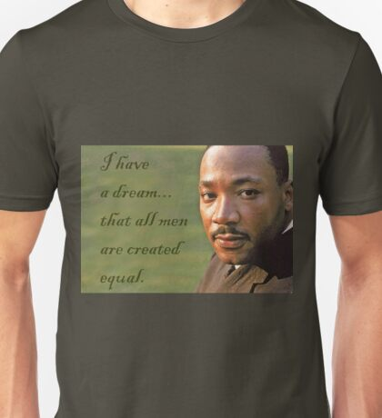 Equality Dream Martin Luther King Unisex T-Shirt