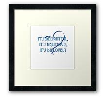 It's De-Lovely  Framed Print