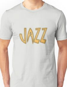 wonderful jazz Unisex T-Shirt