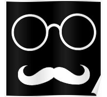 Hipster - Mustache and Glasses (White) Poster