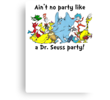 Dr. Seuss Party Canvas Print