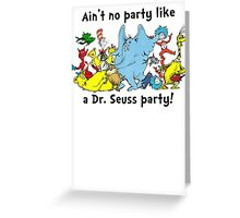 Dr. Seuss Party Greeting Card