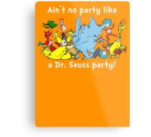 Dr. Seuss Party - White Metal Print