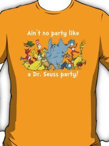Dr. Seuss Party - White T-Shirt
