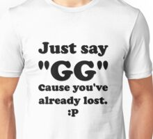 Just Say GG Steam Pc Gamer Master Race Unisex T-Shirt