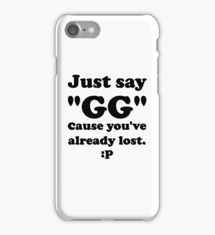 Just Say GG Steam Pc Gamer Master Race iPhone Case/Skin