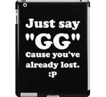 Just Say GG Steam PC Gamer Master Race iPad Case/Skin