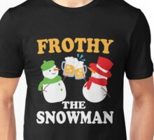 Frothy the Snowman Christmas Beer Shirt Unisex T-Shirt