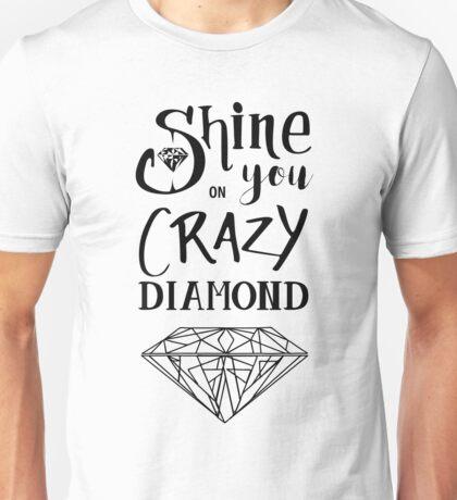 Shine On You Crazy Diamond - Black Unisex T-Shirt