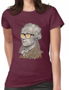 Alexander Hamilton - A dot Ham Womens Fitted T-Shirt