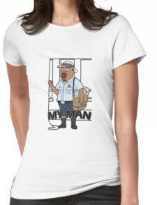 Rick and Morty - My Man! Womens Fitted T-Shirt