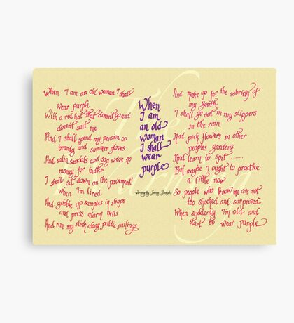 The Warning - When I am an old woman I shall wear purple Canvas Print