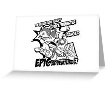Epic Adventures! Greeting Card