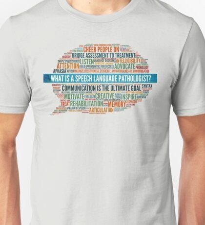 What is an SLP? Unisex T-Shirt