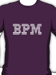 BPM - Beats Per Minute - IBM Parody T-Shirt