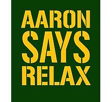 Aaron Says Relax - Green Bay Photographic Print