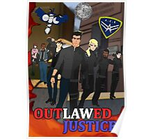 Outlawed Justice Season 1 Poster Poster
