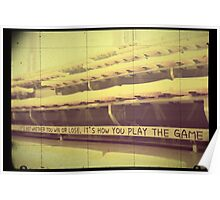 Athlete Inspiration Its How You Play the Game 2 Poster