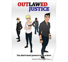 Outlawed Justice White Poster Poster