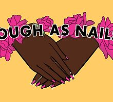 Tough as Nails [Hand tone 1] by seasofstars