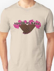 Tough as Nails [Hand tone 1] Unisex T-Shirt