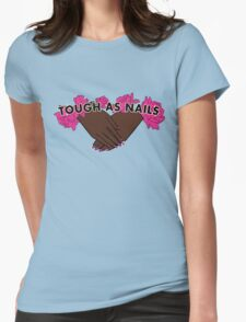 Tough as Nails [Hand tone 1] Womens Fitted T-Shirt