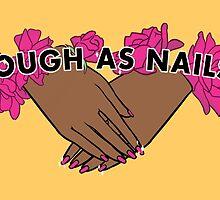 Tough as Nails [Hand tone 2] by seasofstars