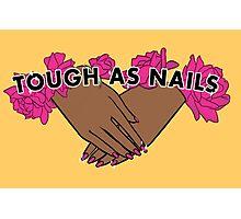 Tough as Nails [Hand tone 2] Photographic Print