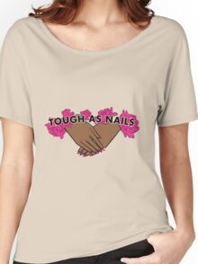 Tough as Nails [Hand tone 2] Women's Relaxed Fit T-Shirt