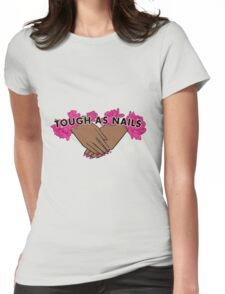 Tough as Nails [Hand tone 2] Womens Fitted T-Shirt