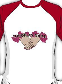 Tough as Nails [Hand tone 3] T-Shirt