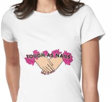 Tough as Nails [Hand tone 3] Womens Fitted T-Shirt