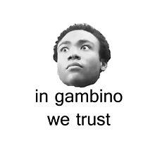 In Gambino We Trust by artxee