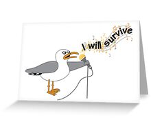 I Will Survive T-shirt Greeting Card