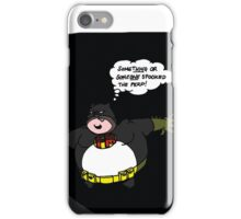FATMAN's cover is blown! iPhone Case/Skin