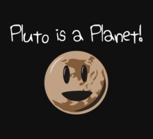 Pluto Is A Planet! (white version) by jezkemp