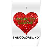 I love (secretly loathe) the colorblind Poster