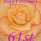 Happy 61st Birthday Flower by martinspixs