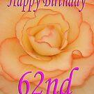 Happy 62nd Birthday Flower by martinspixs